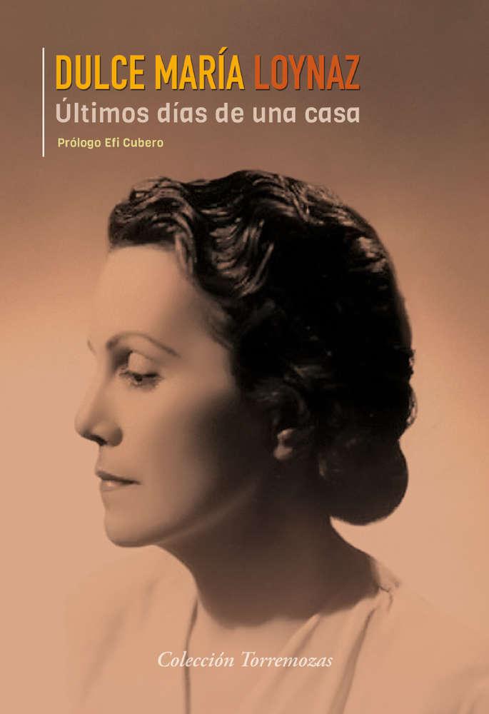 Últimos días de una casa, de Dulce María Loynaz.